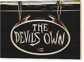 Devils Own Wood Print by Phil 'motography' Clark