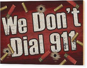 Dial 911 Wood Print by JQ Licensing