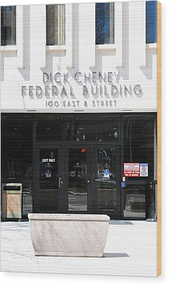 Dick Cheney Federal Bldg. Wood Print by Oscar Williams