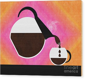 Diner Coffee Pot And Cup Sorbet Pouring Wood Print by Andee Design
