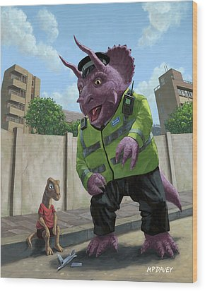 Dinosaur Community Policeman Helping Youngster Wood Print by Martin Davey