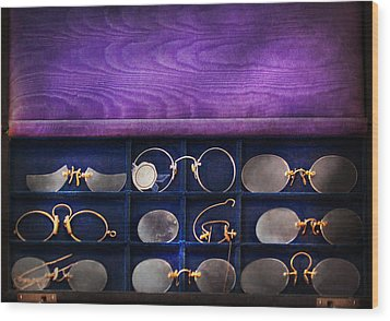Doctor - Optometrist - Many Styles To Choose From  Wood Print by Mike Savad