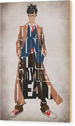 Doctor Who Inspired Tenth Doctor's Typographic Artwork Wood Print by Ayse Deniz