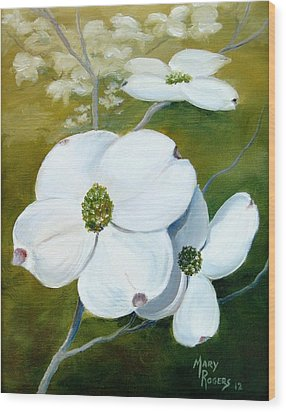 Dogwood Blossoms Wood Print by Mary Rogers