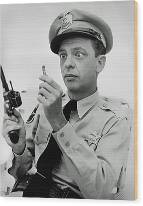 Barney Fife - Don Knotts Wood Print by Mountain Dreams