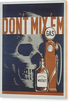 Don't Mix'em Wood Print by American Classic Art