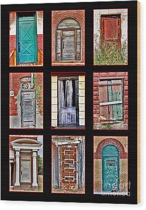 Doors Of Distinction Wood Print by Pattie Calfy