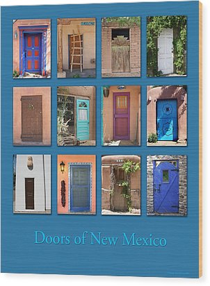Doors Of New Mexico Wood Print
