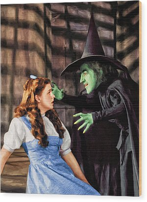 Dorothy And The Wicked Witch Wood Print