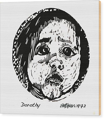 Dorothy Wood Print by Seth Weaver