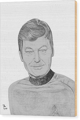 Dr. Leonard Mccoy Wood Print