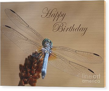 Dragonfly Birthday Card Wood Print by Carol Groenen