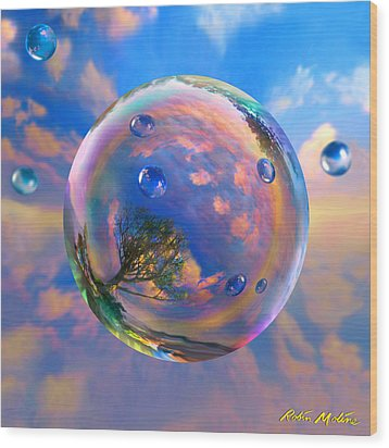 Dream Bubble Wood Print by Robin Moline