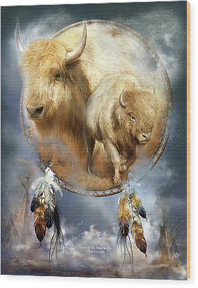 Dream Catcher - Spirit Of The White Buffalo Wood Print by Carol Cavalaris
