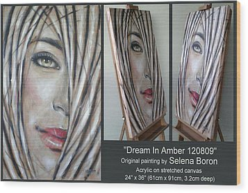 Wood Print featuring the painting Dream In Amber 120809 Comp by Selena Boron