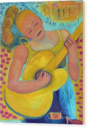 Dreaming Of San Miguel Wood Print by Karen Francis