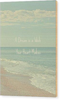 Dreams And Wishes Wood Print by Kim Hojnacki