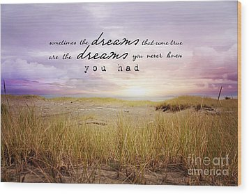 Wood Print featuring the photograph Dreams by Sylvia Cook