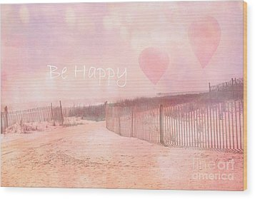Dreamy Cottage Chic Summer Beach Typography Wood Print by Kathy Fornal