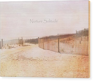 Dreamy Pale Cottage Summer Beach Typography  Wood Print by Kathy Fornal