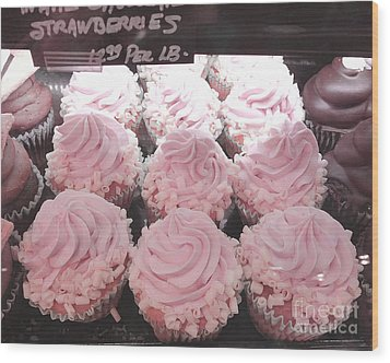 Dreamy Shabby Chic Pink Strawberry Cupcakes - Cottage Pink Cupcakes Food Photography  Wood Print by Kathy Fornal