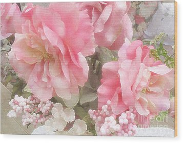 Dreamy Vintage Cottage Shabby Chic Pink Roses - Romantic Roses Wood Print by Kathy Fornal