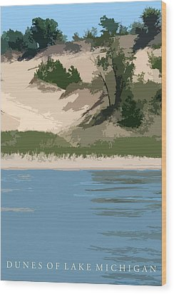 Dunes Of Lake Michigan Wood Print by Michelle Calkins