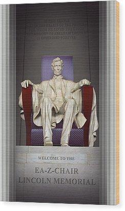 Ea-z-chair Lincoln Memorial 2 Wood Print