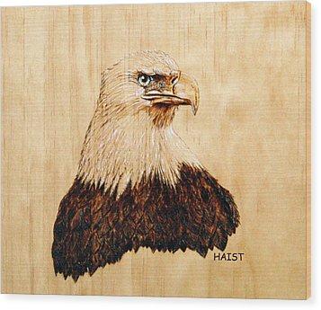 Eagle Wood Print by Ron Haist