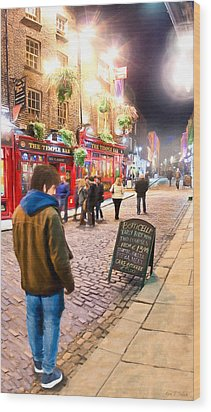 Early Bird Special In Dublin's Temple Bar Wood Print by Mark E Tisdale