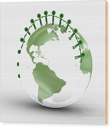 Earth Globe And Conceptual People Together Wood Print by Michal Bednarek
