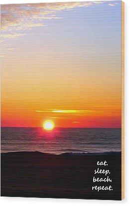 East. Sleep. Beach Sunrise Wood Print