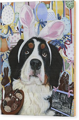 Easter Berner Bunny Duties Wood Print by Liane Weyers
