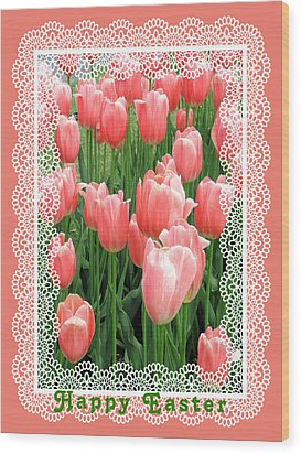 Easter Card With Tulips Wood Print by Rosalie Scanlon