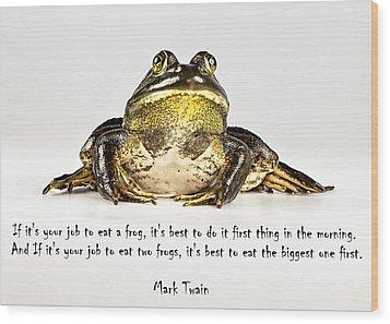 Eat Frog Wood Print