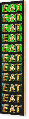 Eat Up Wood Print by Jame Hayes