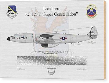 Ec-121t Warning Star Wood Print by Arthur Eggers
