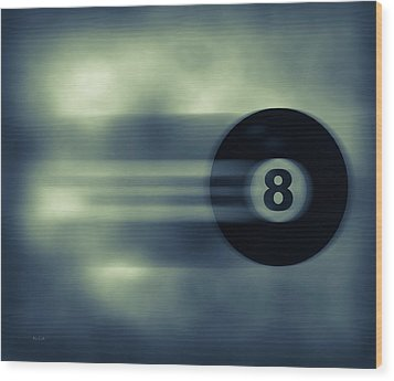 Eight Ball In Motion Wood Print by Bob Orsillo