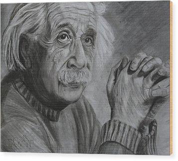 Einstein Portrait  Wood Print by Megan Wood