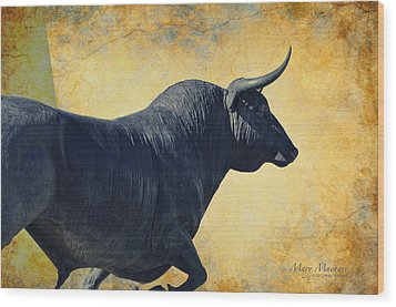 El Toro  Wood Print by Mary Machare