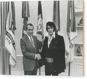 Elvis And Nixon Wood Print by Unknown