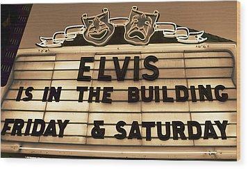 Elvis Is In Wood Print by David Lee Thompson