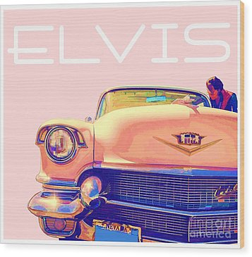 Elvis Presley Pink Cadillac Wood Print by Edward Fielding