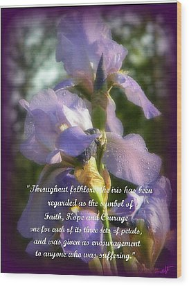 Wood Print featuring the photograph Encouraging Iris by Michelle Frizzell-Thompson