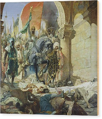 Entry Of The Turks Of Mohammed II Wood Print by Benjamin Constant