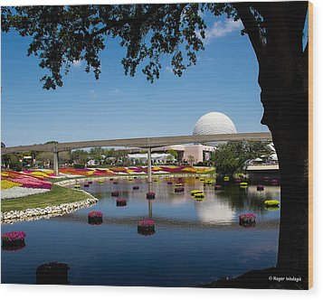 Epcot At Disney World Wood Print by Roger Wedegis