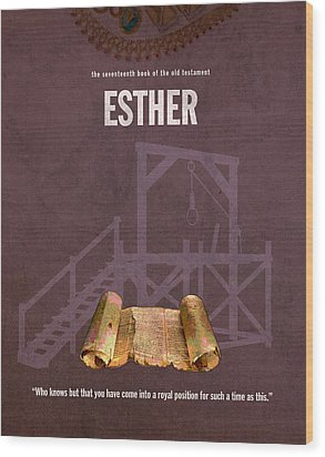 Esther Books Of The Bible Series Old Testament Minimal Poster Art Number 17 Wood Print by Design Turnpike