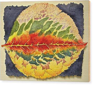 Every Leaf Has A Story Wood Print by Carolyn Rosenberger