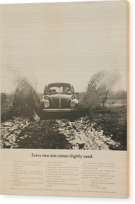 Every New One Comes Slightly Used - Vintage Volkswagen Advert Wood Print by Georgia Fowler