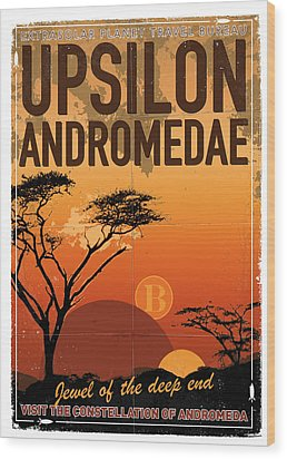 Exoplanet 06 Travel Poster Upsilon Andromedae 4 Wood Print by Chungkong Art